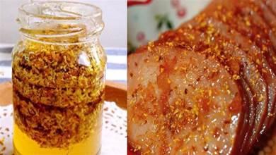 又到一年桂花香,教你自製桂花醬,香味濃郁,嘗一口驚豔了味蕾